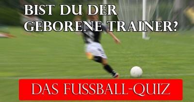 Bist du der geborene Trainer?