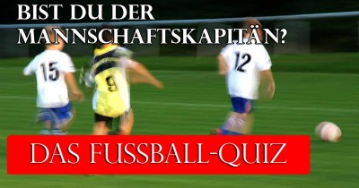 Was verstehst du von Fußball? Finde es jetzt heraus!
