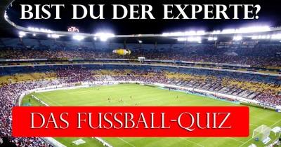 Bist du der Fußball-Experte?