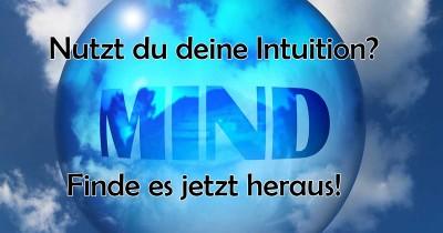 Nutzt du deine Intuition?