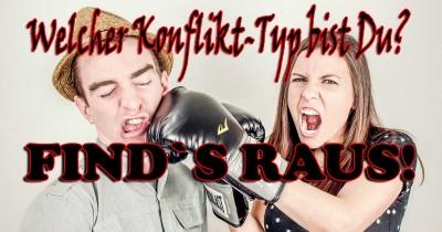 Welcher Konflikt-Typ bist du?