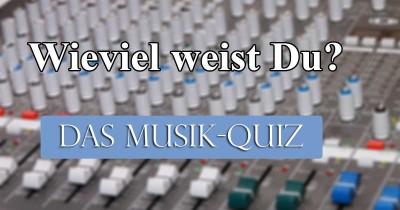 Wieviel weißt du über Musik?