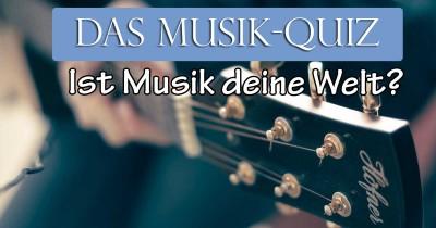 Ist Musik deine Welt?